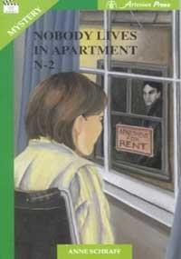 Nobody Lives in Apartment N-2 (Take Ten: Anne E. Schraff
