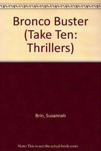 9781586590413: Bronco Buster (Take Ten: Thrillers)