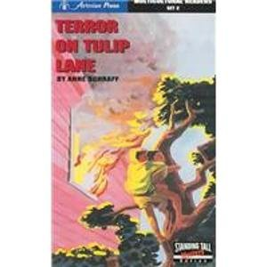 Terror on Tulip Lane (Standing Tall Mysteries: Multicultural Readers): Anne E. Schraff