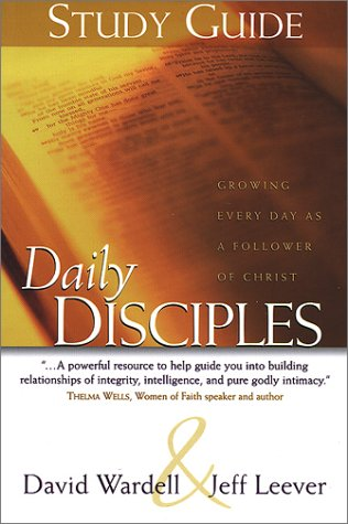 Daily Disciples Study Guide: Growing Every Day: Leever, Jeffrey A.;