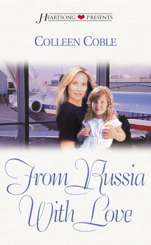 9781586601645: From Russia with Love (Heartsong Presents #417)