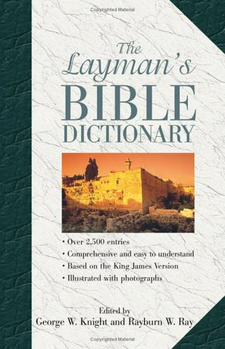 9781586602413: The Layman's Bible Dictionary