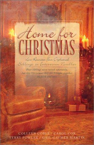Home For Christmas: Heart Full of Love/Ride: Colleen Coble, Carol