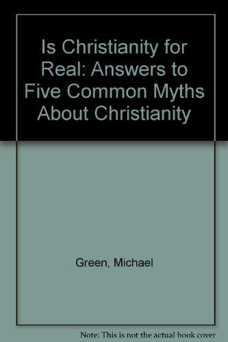 9781586602680: Is Christianity for Real?
