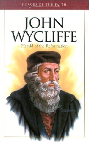 John Wycliffe (Heroes of the Faith (Barbour Paperback)) (1586602977) by Caughey, Ellen
