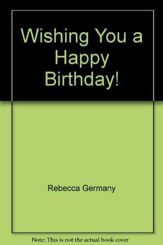 9781586604370: Wishing You a Happy Birthday!