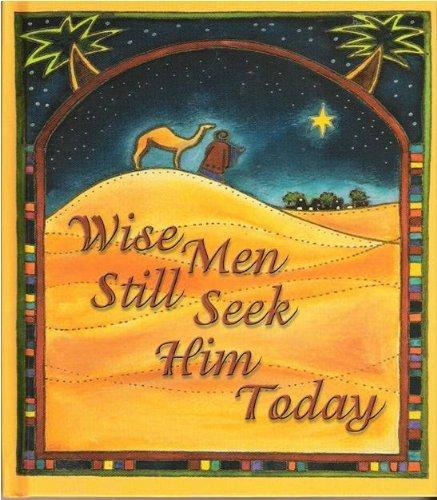 9781586604493: Wise Men Still Seek Him Today