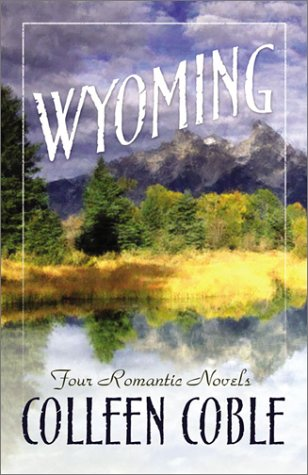 Wyoming: Four Romantic Novels