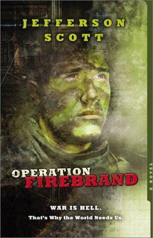 9781586605865: Operation: Firebrand (Operation: Firebrand Series #1)