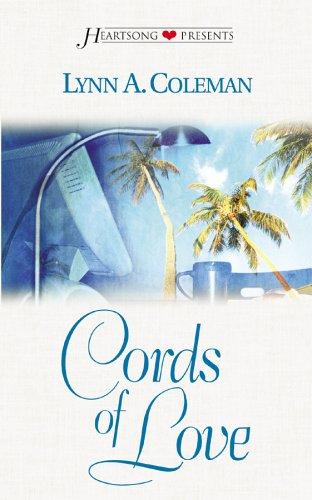Cords of Love (Florida Weddings Series #1) (Heartsong Presents #506): Lynn A. Coleman