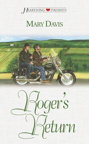 9781586606282: Roger's Return (Heartsong Presents #514)