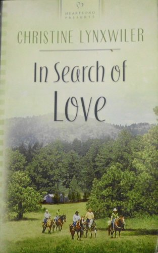 In Search of Love: The McFadden Brothers Series #1 (Heartsong Presents #526) (1586606883) by Christine Lynxwiler