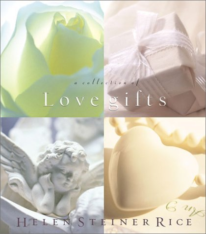 9781586607029: A Collection of Love Gifts