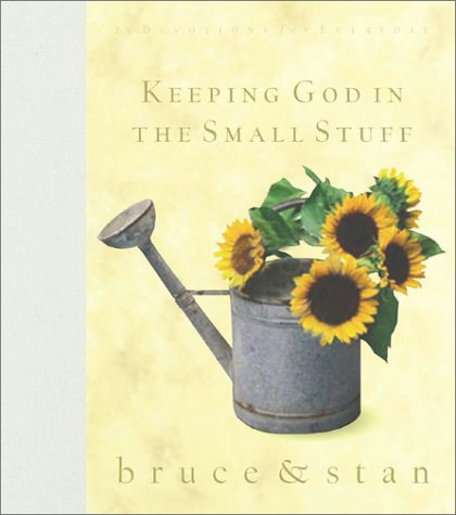 9781586607050: Keeping God in the Small Stuff