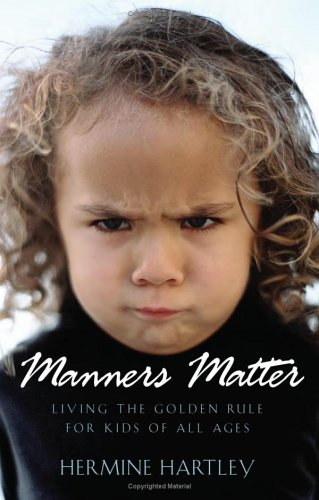 9781586607234: Manners Matter: Living the Golden Rule for Kids of All Ages