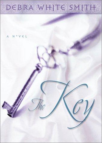 The Key: Smith, Debra White
