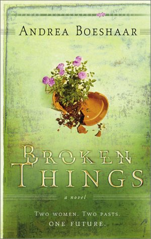 9781586607562: Broken Things: Two Women. Two Pasts. One Future (Faded Photographs)