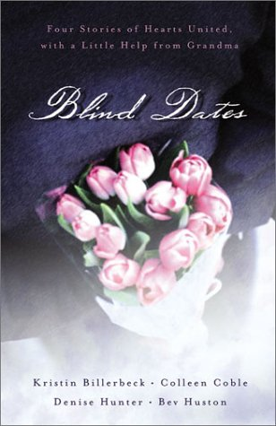 9781586607579: Blind Dates: The Perfect Match/Mattie Meets Her Match/A Match Made in Heaven/Mix and Match (Inspirational Romance Collection)