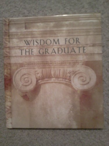 9781586607869: Wisdom for the Graduate (Daymaker Greeting Bks)