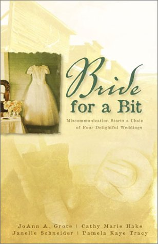 A Bride For A Bit (Inspirational Romance: JoAnn A. Grote,