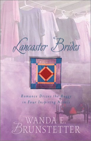 9781586608026: Lancaster Brides: A Merry Heart/Looking for a Miracle/Plain and Fancy/The Hope Chest (Inspirational Romance Collection)