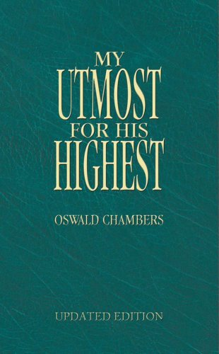 9781586608293: My Utmost for His Highest