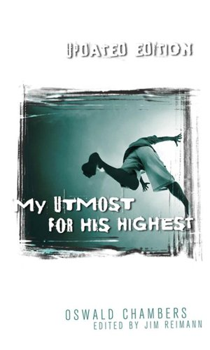My Utmost for His Highest: James Reimann; Oswald