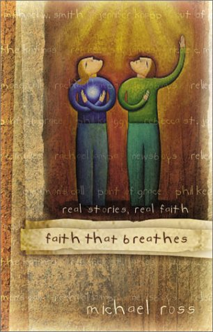 9781586608392: Faith That Breathes: Real Stories, Real Faith