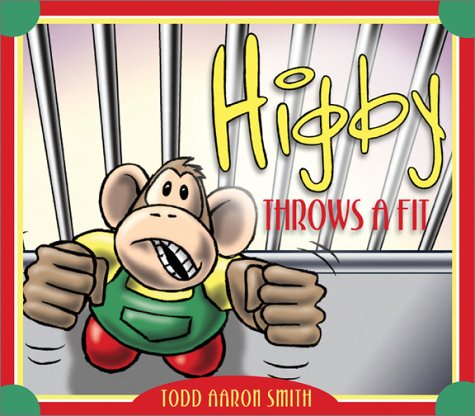 9781586608583: Higby Throws a Fit
