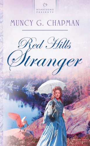 9781586608668: Red Hills Stranger: Florida Brides Series #2 (Heartsong Presents #556)