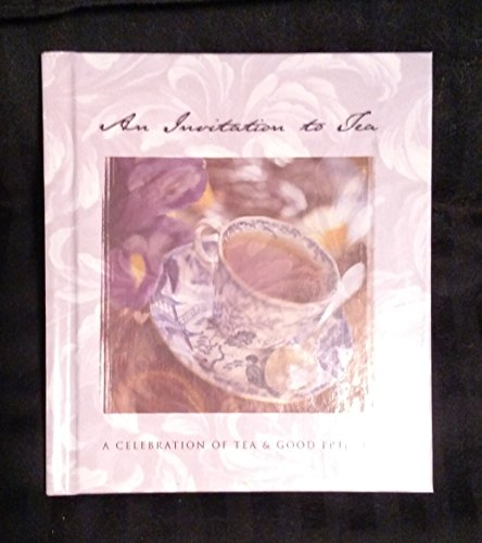 An Invitation to Tea: A Celebration Of (1586608819) by Ellyn Sanna