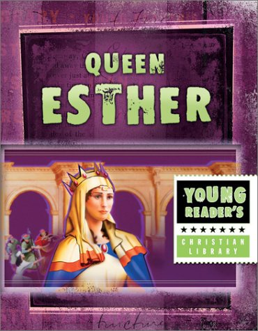 Esther: Queen for a Reason (Young Reader's Christian Library): Miller, Susan Martins