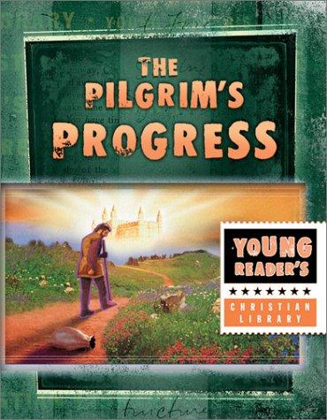 9781586609443: The Pilgrim's Progress: A Journey to Celestial City
