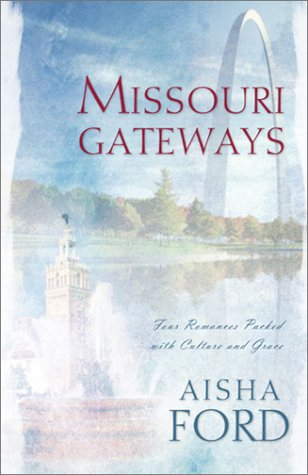 Missouri Gateways: Whole in One/Pride and Pumpernickel/The: Ford, Aisha