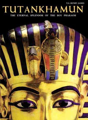 9781586630324: Tutankhamun: The Eternal Splendor of the Boy Pharaoh