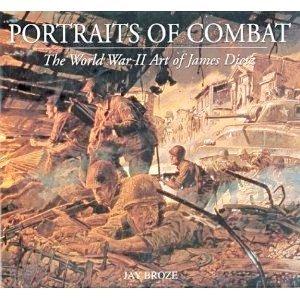 9781586630805: Portraits of Combat: The WWII Art of Jim Dietz