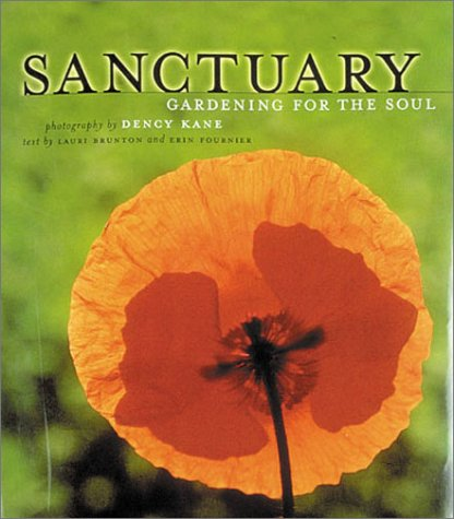 9781586631550: Sanctuary: Gardening for the Soul