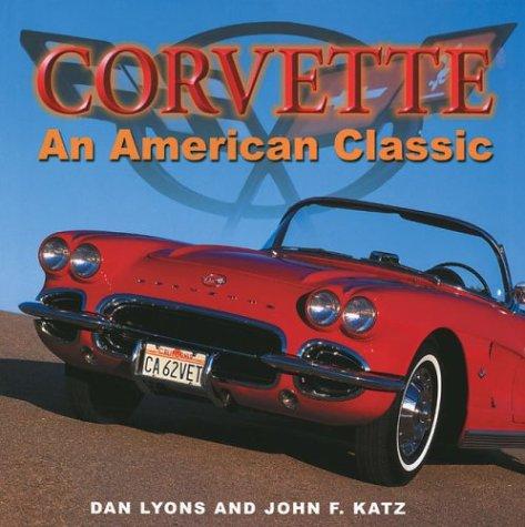 9781586631673: Corvette: An American Classic