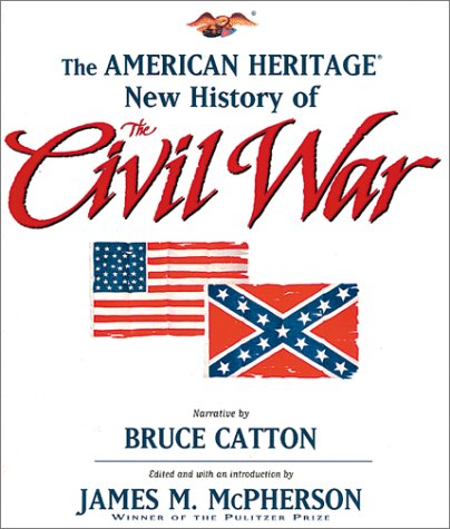 9781586631987: The American Heritage New History of the Civil War