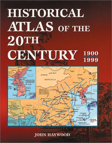 9781586632397: Historical Atlas of the 20th Century