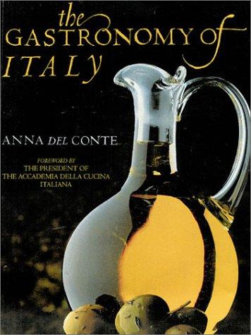The Gastronomy of Italy: Del Conte, Anna