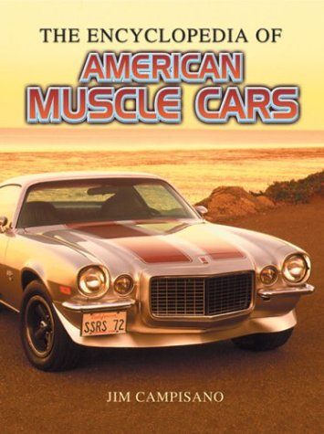 The Encyclopedia of Muscle Cars: Campisano, Jim