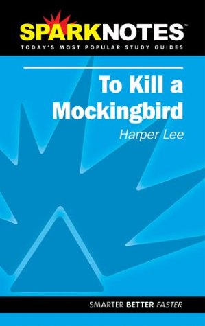 To Kill a Mockingbird (Sparknotes): Lee, Harper