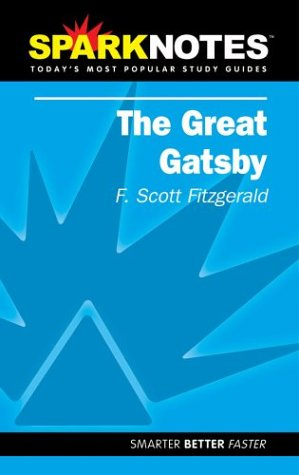 The Great Gatsby (SparkNotes): F. Scott Fitzgerald