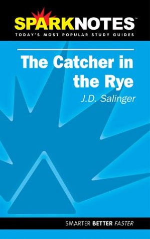 The Catcher in the Rye (SparkNotes Literature: Brian Phillips, SparkNotes