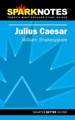 9781586633615: Julius Caesar (SparkNotes Literature Guide) (SparkNotes Literature Guide Series)
