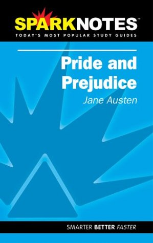 Pride and Prejudice (SparkNotes Literature Guide) (SparkNotes: Jane Austen, SparkNotes