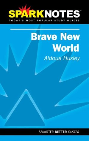 Brave New World (SparkNotes Literature Guide) (SparkNotes: Huxley, Aldous; SparkNotes