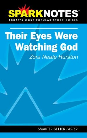 SparkNotes: Their Eyes Were Watching God (1586634143) by Hurston, Zora Neale; SparkNotes