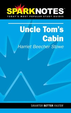 9781586634179: Uncle Tom's Cabin (SparkNotes Literature Guide) (SparkNotes Literature Guide Series)